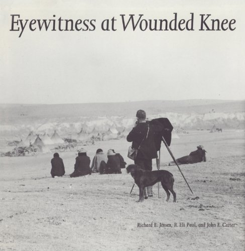Eyewitness at Wounded Knee 9780803236097