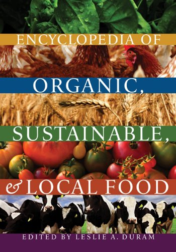 Encyclopedia of Organic, Sustainable, and Local Food 9780803236257