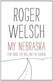 My Nebraska: The Good, the Bad, and the Husker