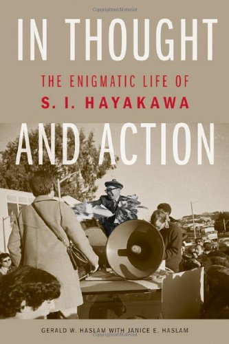 In Thought and Action: The Enigmatic Life of S. I. Hayakawa 9780803237643