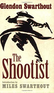 The Shootist by Glendon Swarthout,Miles Swarthout