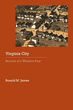 Virginia City: Secrets of a Western Past 9780803238480