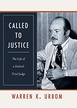 Called to Justice: The Life of a Federal Trial Judge 9780803239838