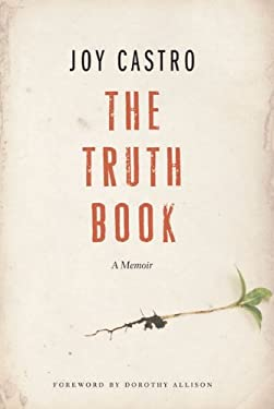 The Truth Book: A Memoir 9780803240629