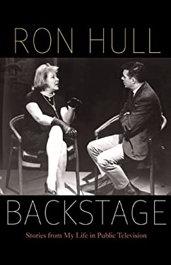 Backstage: Stories from My Life in Public Television 9780803240667