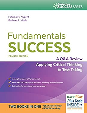 Fundamentals Success: A Q&A Review Applying Critical Thinking to Test Taking