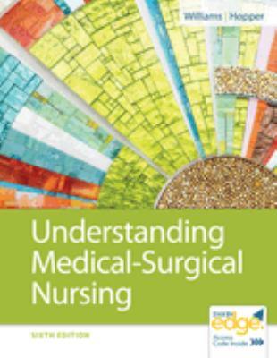 Understanding Medical-Surgical Nursing