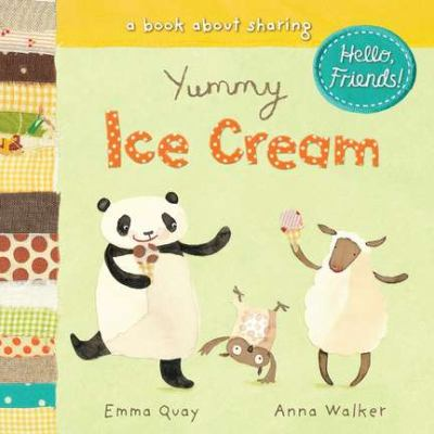 Yummy Ice Cream: A Book about Sharing 9780803735682