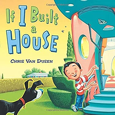 If I Built a House 9780803737518