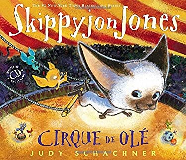 Skippyjon Jones Cirque de Ole 9780803737822