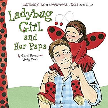 Ladybug Girl and Her Papa (Ladybug Girl Board Books)