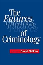 The Futures of Criminology 3271130