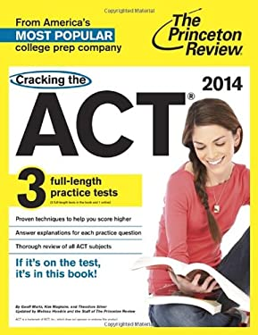 Cracking the Act: With 3 Practice Tests