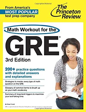 Math Workout for the GRE, 3rd Edition (Graduate School Test Preparation)