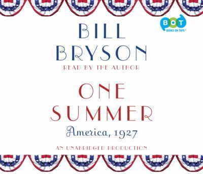 One Summer: America, 1927 9780804127356