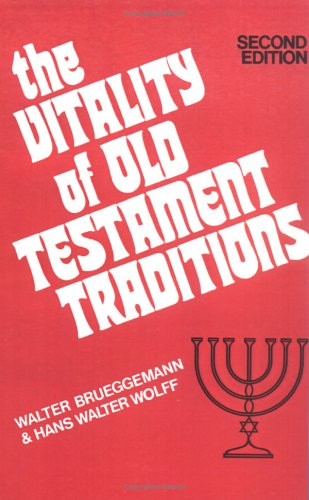 The Vitality of Old Testament Traditions 9780804201124