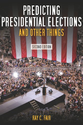 Predicting Presidential Elections and Other Things 9780804760492