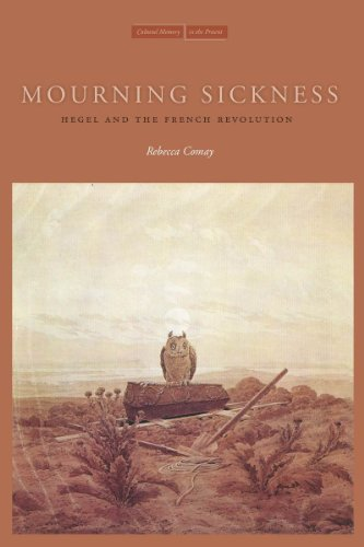 Mourning Sickness: Hegel and the French Revolution 9780804761277