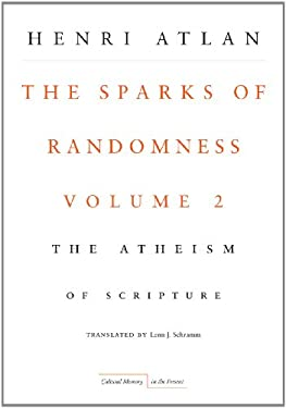 The Sparks of Randomness, Volume 2: The Atheism of Scripture 9780804761352
