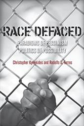 Race Defaced: Paradigms of Pessimism, Politics of Possibility 18356933