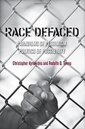 Race Defaced: Paradigms of Pessimism, Politics of Possibility 19150209
