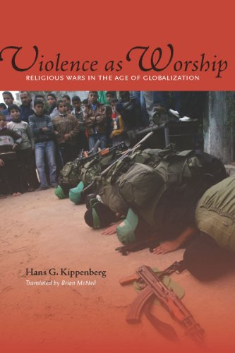 Violence as Worship: Religious Wars in the Age of Globalization 9780804768733