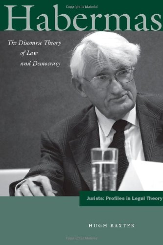 Habermas: The Discourse Theory of Law and Democracy 9780804769129
