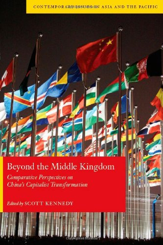 Beyond the Middle Kingdom: Comparative Perspectives on China's Capitalist Transformation 9780804769587