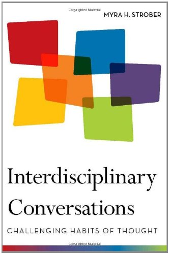 Interdisciplinary Conversations: Challenging Habits of Thought 9780804772310