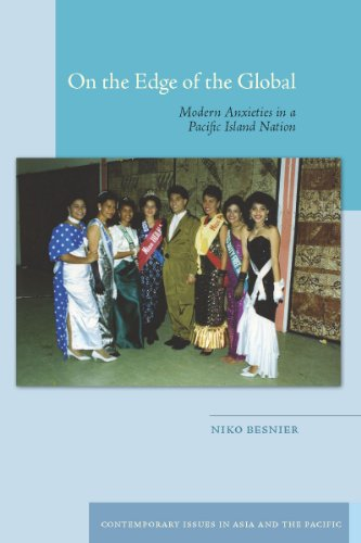 On the Edge of the Global: Modern Anxieties in a Pacific Island Nation 9780804774055