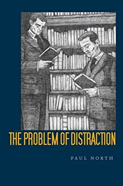 The Problem of Distraction 9780804775380