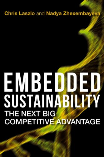 Embedded Sustainability: The Next Big Competitive Advantage 9780804775540