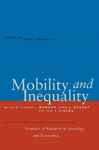 Mobility and Inequality: Frontiers of Research in Sociology and Economics 9780804778619