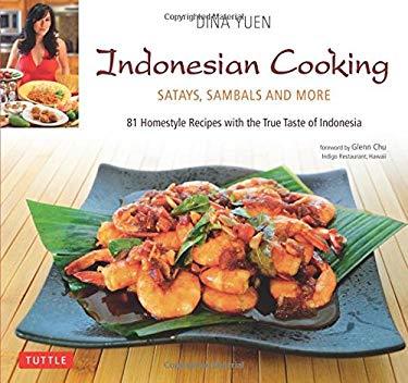 Indonesian Cooking: Satays, Sambals and More 9780804841450