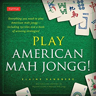Play American Mah Jongg! Kit: A Complete 152 Tile Mah Jongg Set with Detailed Instruction Book 9780804843195