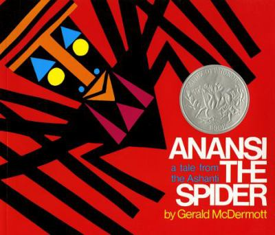 Anansi the Spider: A Tale from the Ashanti 9780805003116