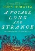 A Voyage Long and Strange: Rediscovering the New World 9780805076035