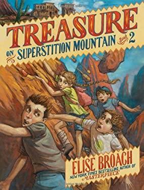 Treasure on Superstition Mountain 9780805077636