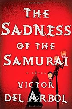 Sadness of the Samurai