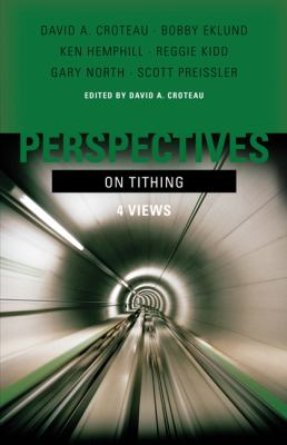 Perspectives on Tithing: 4 Views 9780805449778