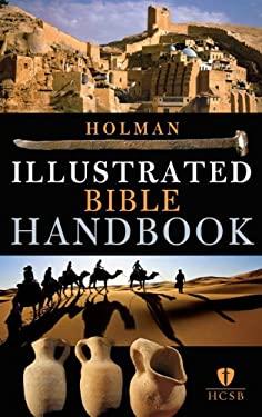 Holman Illustrated Bible Handbook 9780805495874