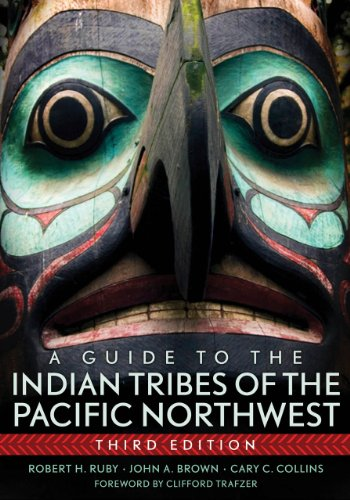 A Guide to the Indian Tribes of the Pacific Northwest 9780806140247