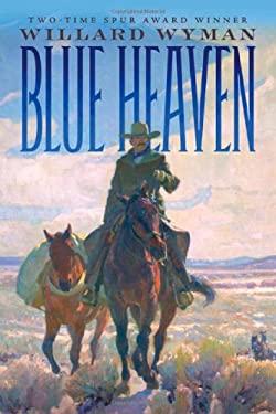 Blue Heaven 9780806142180