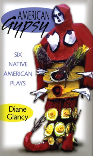 American Gypsy: Six Native American Plays 9780806143194