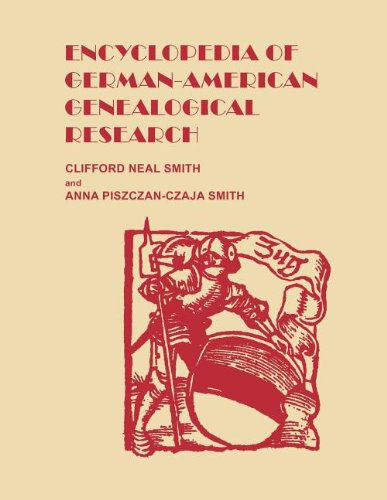 Encyclopedia of German-American Genealogical Research 9780806319186