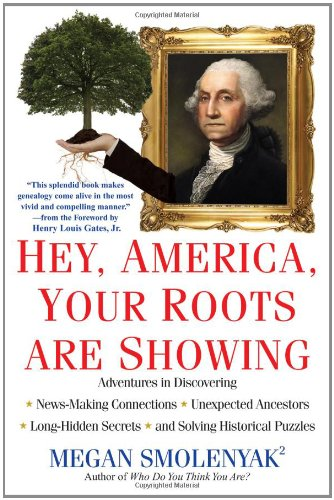 Hey, America, Your Roots Are Showing 9780806534466