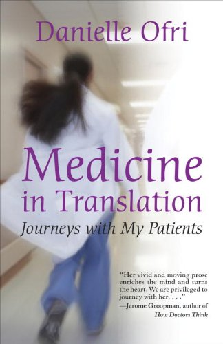 Medicine in Translation: Journeys with My Patients 9780807001264
