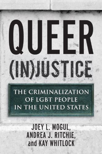 Queer (In)Justice: The Criminalization of LGBT People in the United States 9780807051153