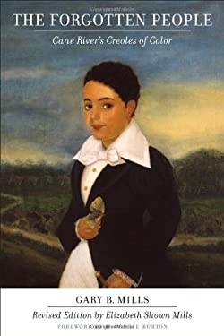 The Forgotten People: Cane River's Creoles of Color
