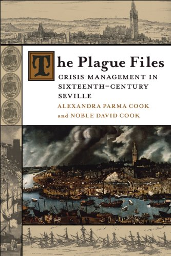 The Plague Files: Crisis Management in Sixteenth-Century Seville . 9780807143605
